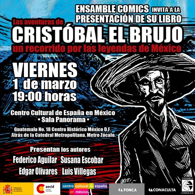 """""""Las aventuras de Cristóbal el brujo, un recorrido por las leyendas de México"""""""