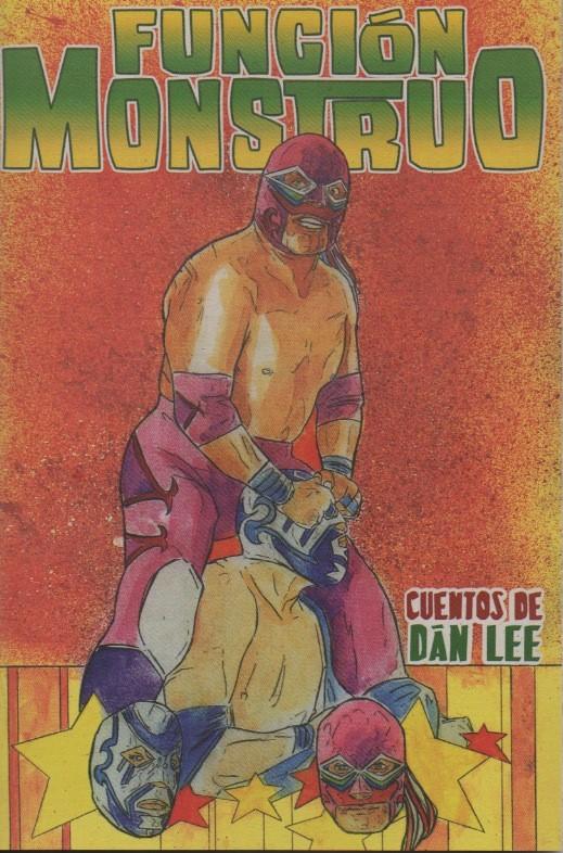 """Dán Lee Presenta """"Función Monstruo""""- Libro de cuentos de luchadores"""