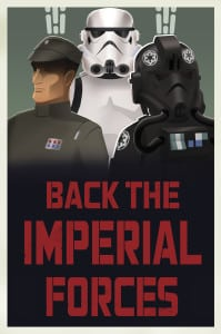 Star Wars Rebels -  Back the Imperial Forces