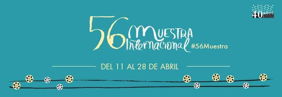 56 Muestra Internacional de Cine