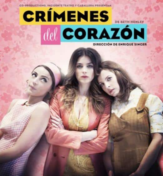 """""""Crímenes del Corazón"""" dirigida por Enrique Singer"""