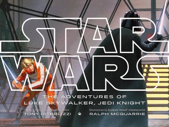 """""""The Adventures of Luke Skywalker, Jedi Knight"""" escrito por Tony DiTerlizzi y ilustrado por Ralph McQuarrie. A la venta en Octubre de 2014"""